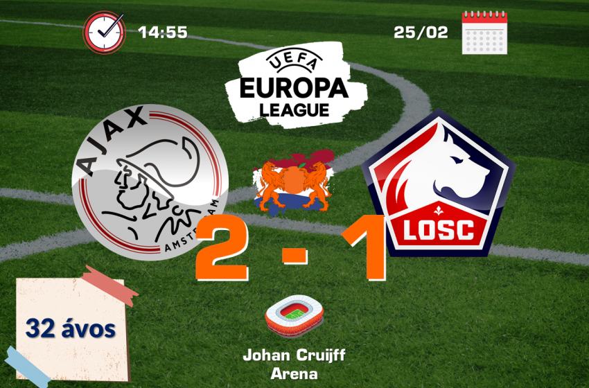 Ajax bate Lille OSC e está nas oitavas de final da Liga Europa