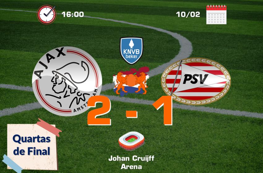 Ajax bate PSV e avança para as semifinais da Copa da Holanda