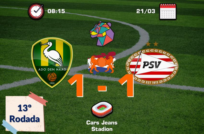 PSV tropeça em Haia contra o ADO Den Haag e pode perder liderança na próxima rodada