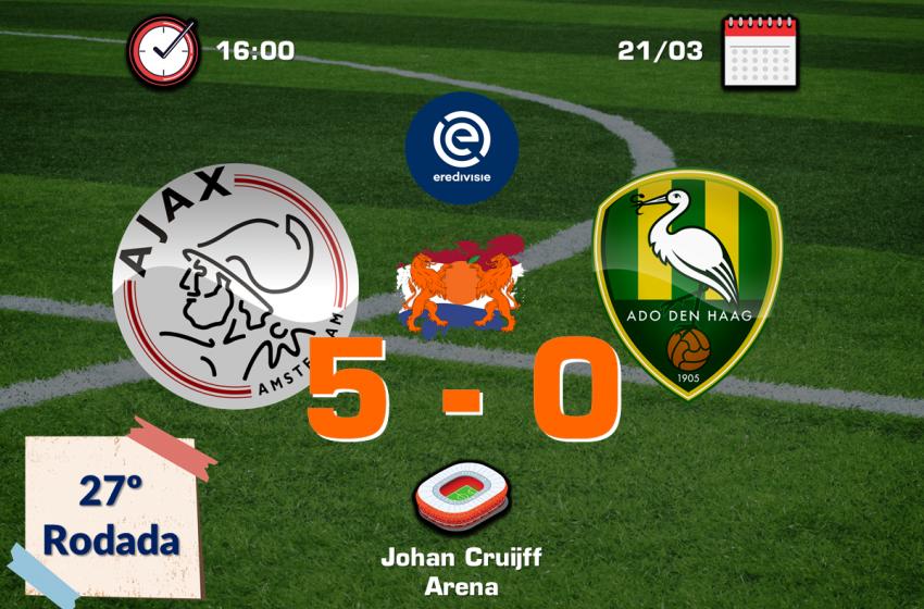 Ajax fecha a 27º rodada da Eredivisie com goleada diante do ADO Den Haag