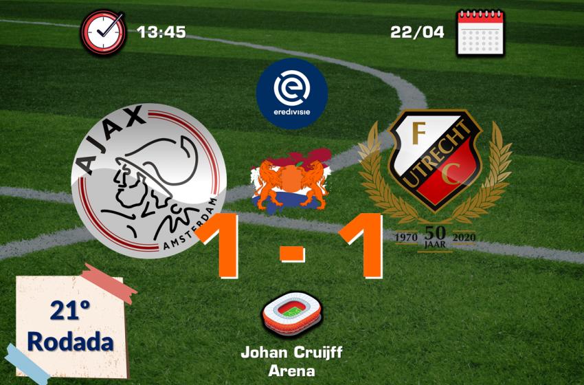 Ajax tropeça em casa diante do FC Utrecht e dificulta conquista do título da Eredivisie no domingo