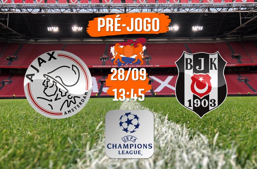 Diante do Beşiktaş, Ajax buscará emplacar sua segunda vitória consecutiva na UEFA Champions League